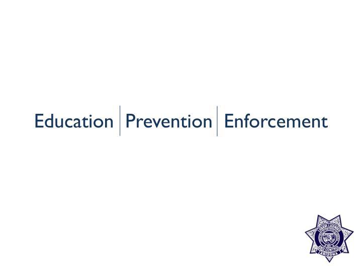 Education prevention enforcement