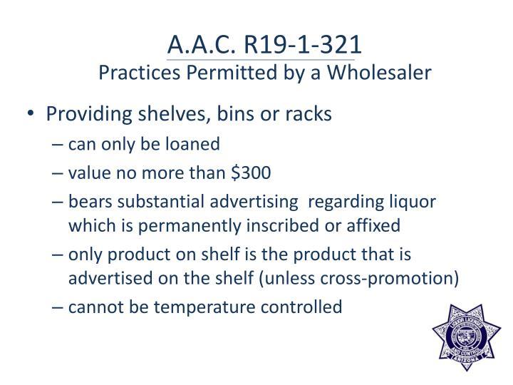 A.A.C. R19-1-321