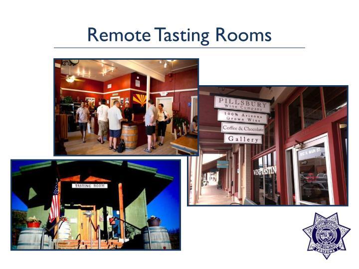 Remote Tasting Rooms