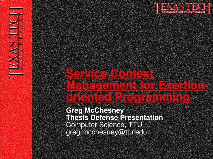 greg mcchesney thesis defense presentation computer science ttu greg mcchesney@ttu edu n.