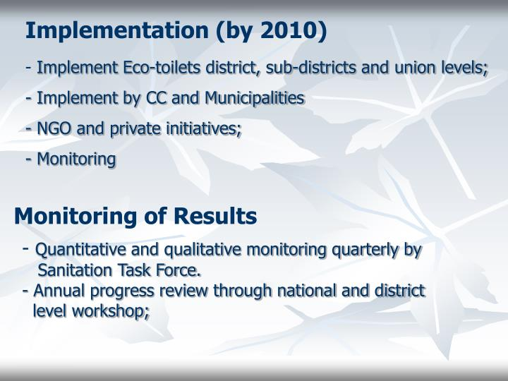 Implementation (by 2010)