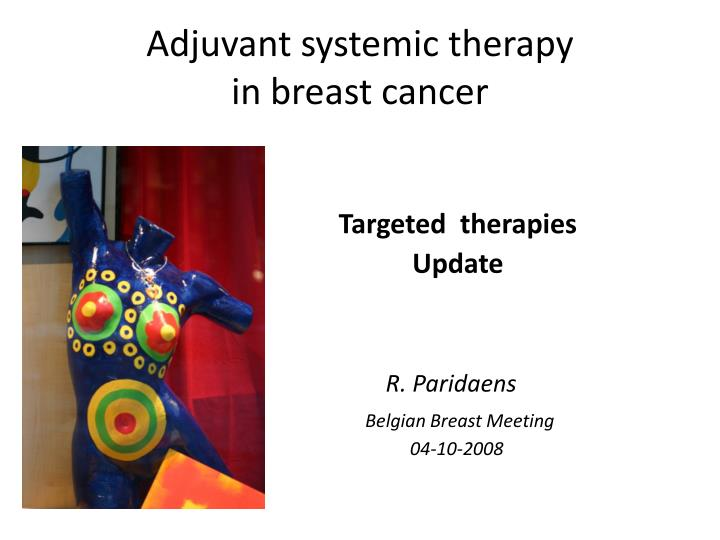adjuvant systemic therapy in breast cancer n.