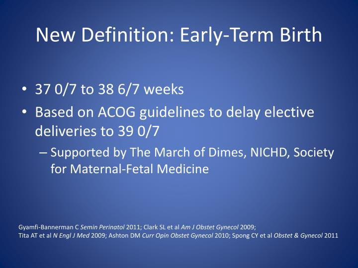New Definition: Early-Term Birth
