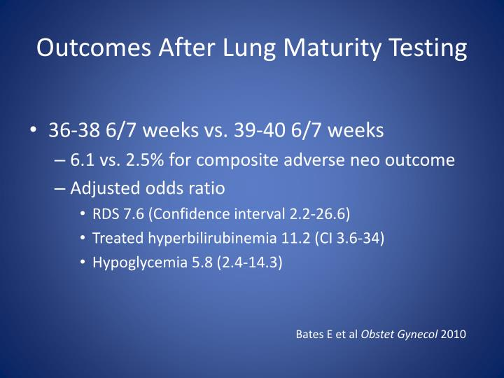 Outcomes After Lung Maturity Testing