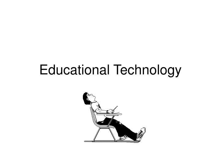 educational technology n.