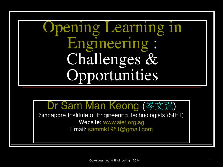 opening learning in engineering challenges opportunities n.