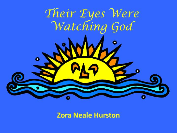the theme of the quest in zora neale hurstons their eyes were watching god Overview to call zora neale hurston's their eyes were watching god an african american feminist classic may be an accurate statement—it is certainly a frequent statement—but it is a misleadingly narrow and rather dull way to introduce a vibrant and achingly human novel.