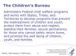 the children s bureau