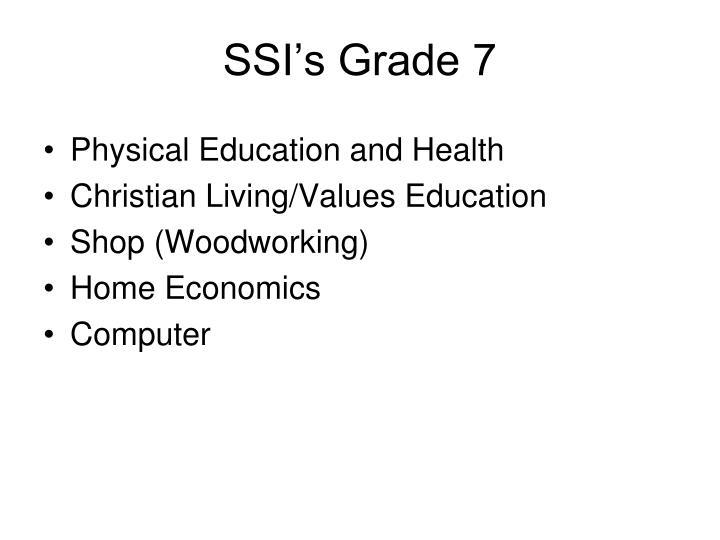 SSI's Grade 7