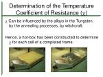 determination of the temperature coefficient of resistance