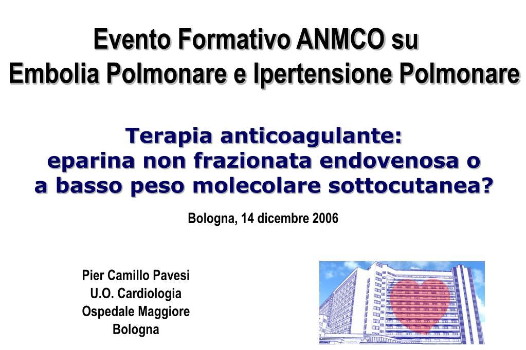 PPT - Pier Camillo Pavesi U.O. Cardiologia Ospedale..