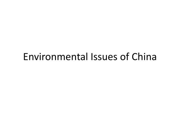 environmental issues of china n.