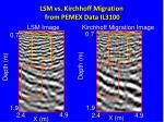 lsm vs kirchhoff migration from pemex data il3100