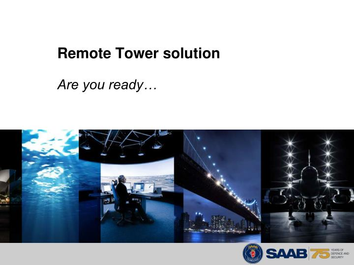 Remote Tower solution