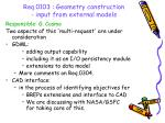 req 0103 geometry construction input from external models