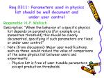 req 0311 parameters used in physics list should be well document and under user control
