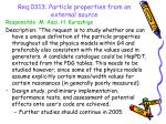 req 0313 particle properties from an external source