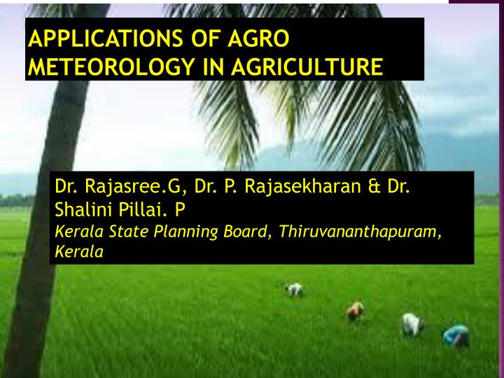 applications of agro meteorology in agriculture n.