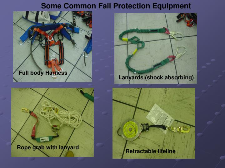 Some Common Fall Protection Equipment