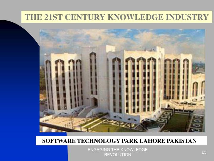 THE 21ST CENTURY KNOWLEDGE INDUSTRY