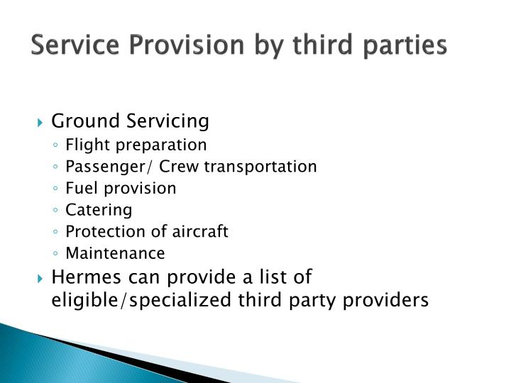 Service Provision by third parties
