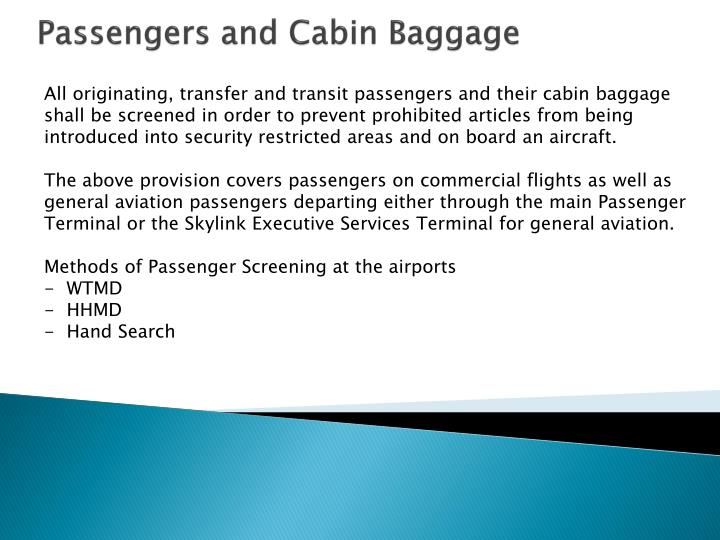 Passengers and Cabin Baggage