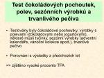 test okol dov ch pochoutek polev sez nn ch v robk a trvanliv ho pe iva