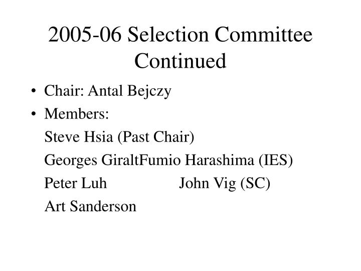 2005-06 Selection Committee Continued