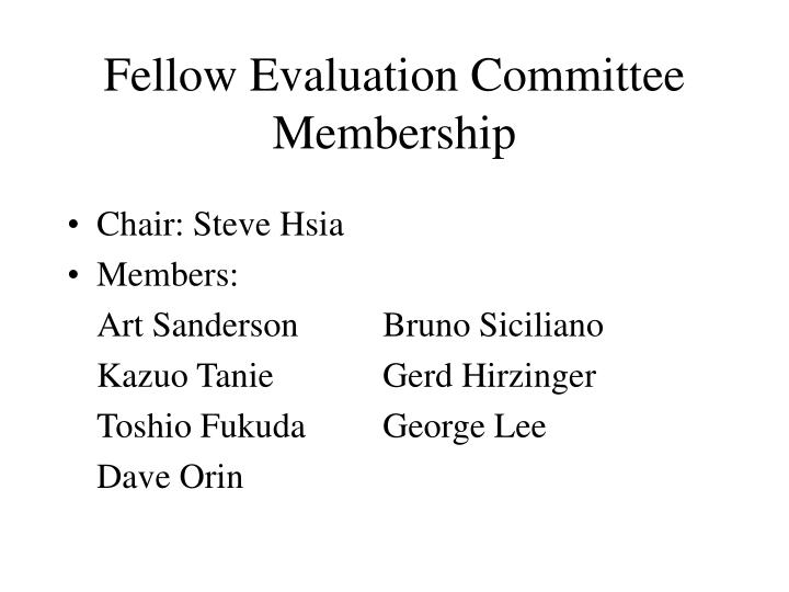 Fellow Evaluation Committee Membership