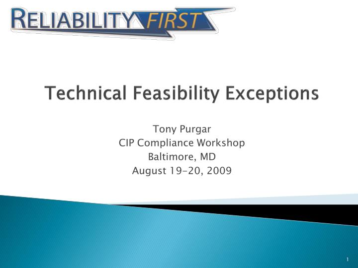 technical feasibility exceptions n.