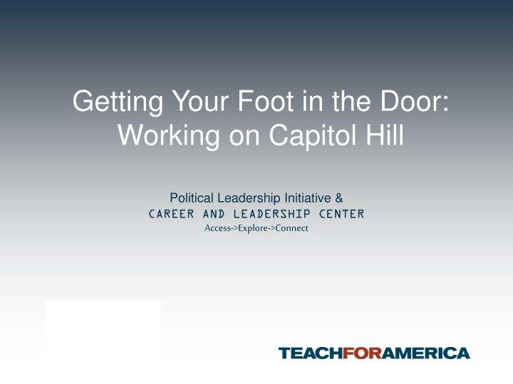 getting your foot in the door working on capitol hill n.