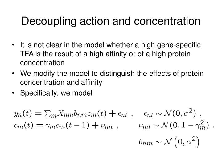 Decoupling action and concentration