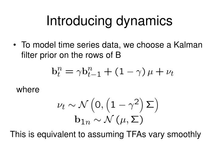 Introducing dynamics