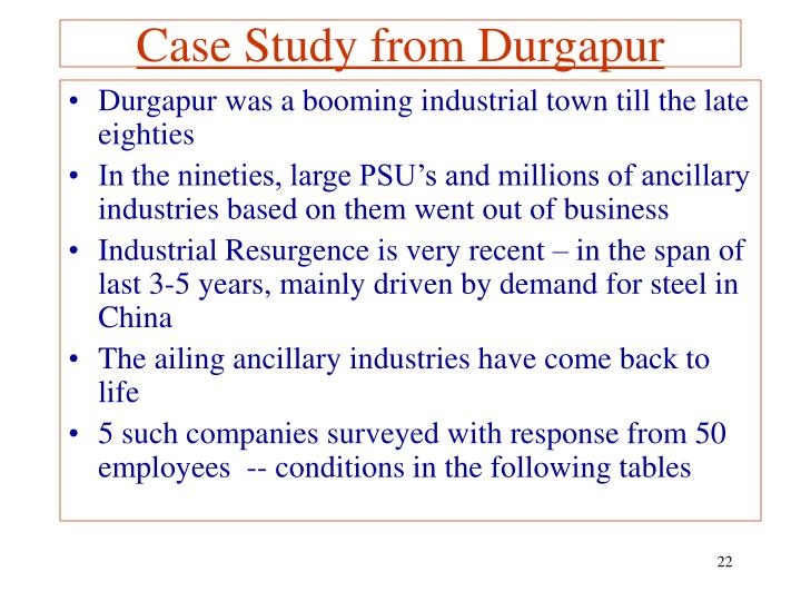 Case Study from Durgapur