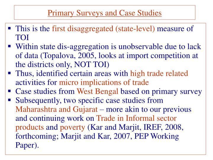 Primary Surveys and Case Studies