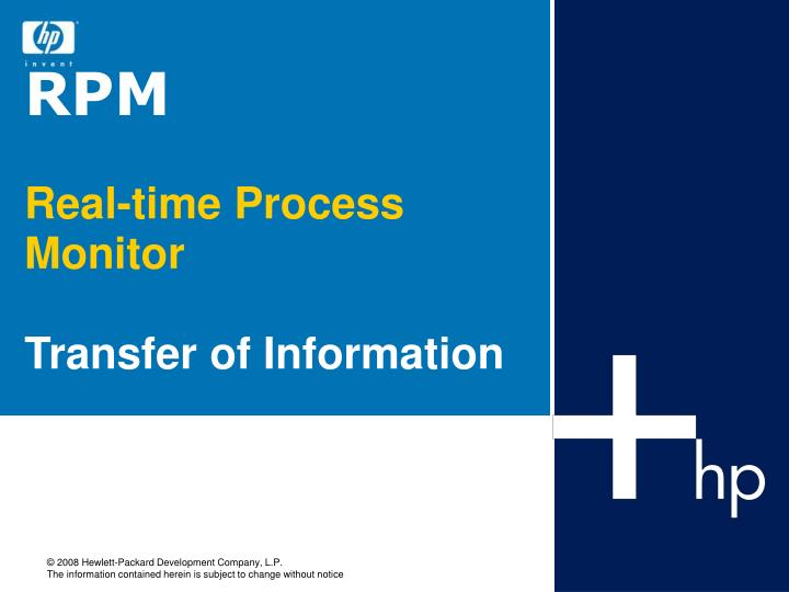 rpm real time process monitor transfer of information n.