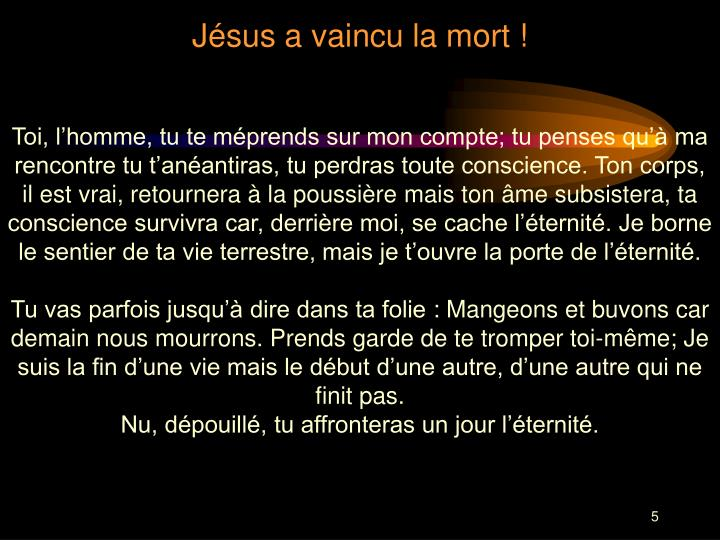 Jésus a vaincu la mort !