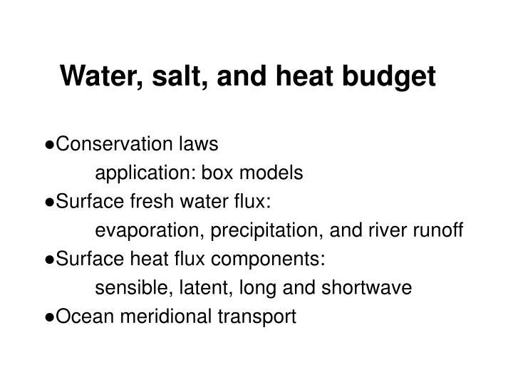 water salt and heat budget n.