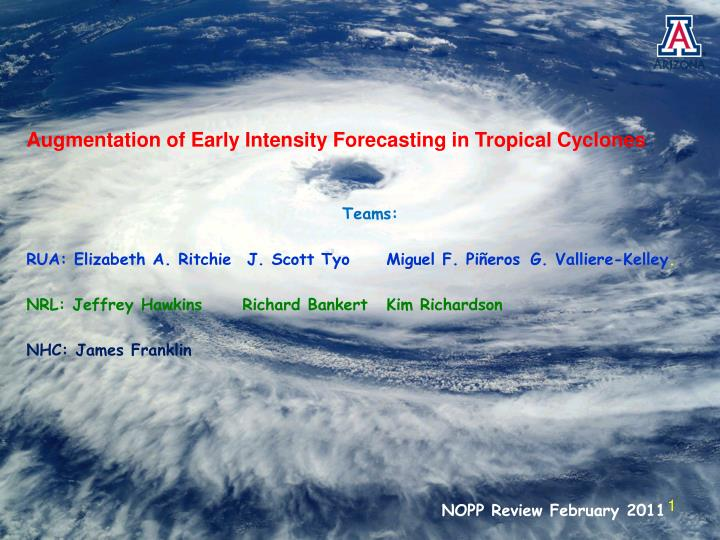 Augmentation of Early Intensity Forecasting in Tropical Cyclones