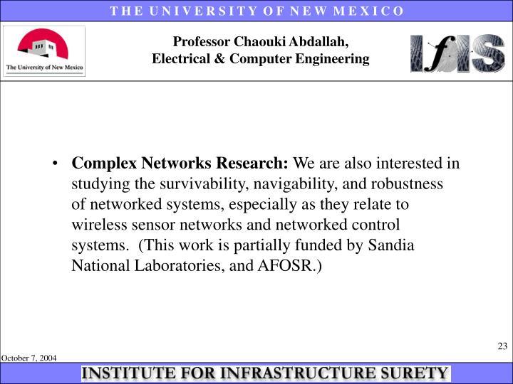 Professor Chaouki Abdallah,