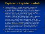 explicitn a implicitn n klady
