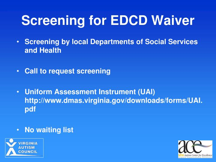 Screening for EDCD Waiver