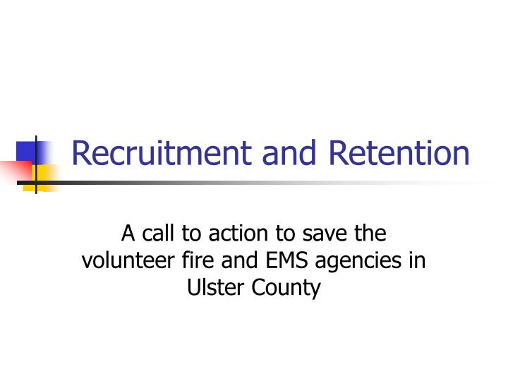 recruitment and retention n.