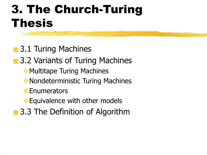the churchuring thesis consensus and opposition Luca san mauro (tu wien) church-turing thesis, in practice may 26, 2016 18 / 31 proving by church's thesis, without the thesis this latter line of thinking has been later reprised, and somewhat strengthened.