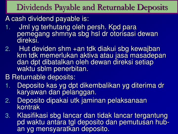 Dividends Payable and Returnable Deposits