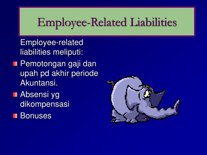 Employee-Related Liabilities