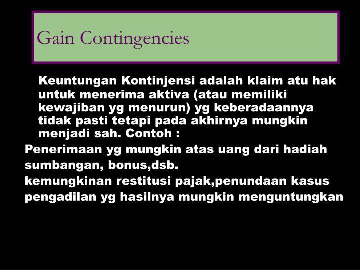 Gain Contingencies