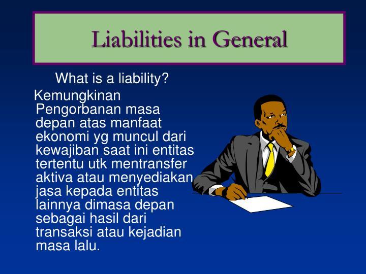 Liabilities in General
