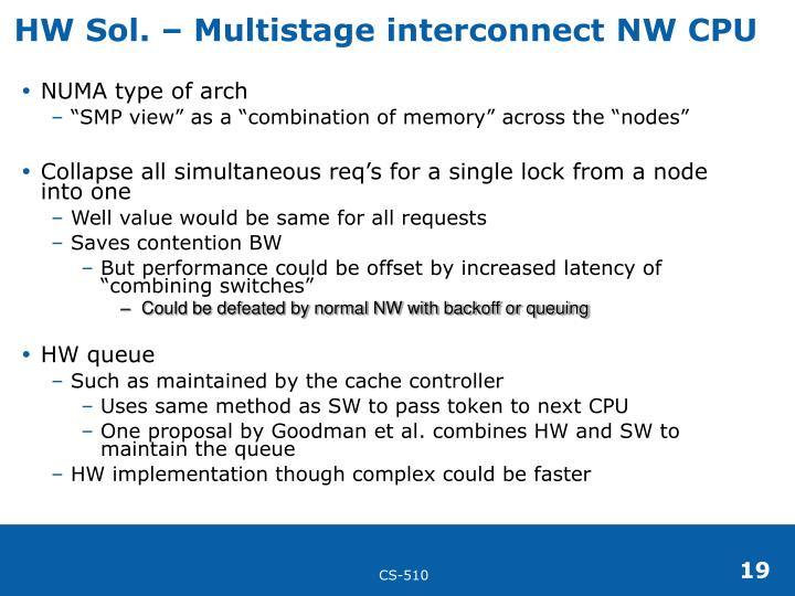 HW Sol. – Multistage interconnect NW CPU