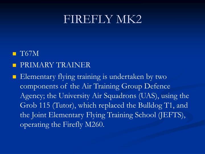 FIREFLY MK2